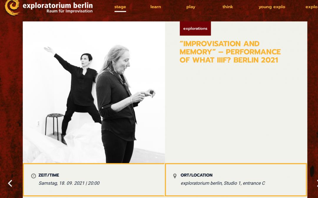 Improvisatie en herinnering – Performance door what IIIF- Berlijn 2021